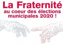 La Fraternité au coeur des élections municipales 2020 !